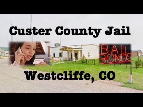 Custer County Jail in Westcliffe General Information Part I – Address, Bail Info and Phone Calls