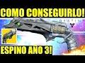 Destiny - COMO CONSEGUIR el ESPINO del AÑO 3! GUIA! | Aventura: UNA LUZ EN LA OSCURIDAD!