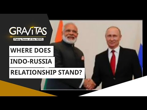 Gravitas: Where Does Indo-Russia Relationship Stand?