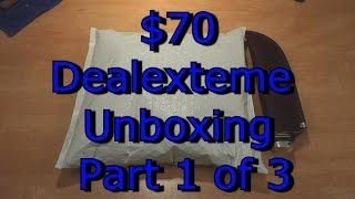 $70 Dealextreme Unboxing Part 1 of 3