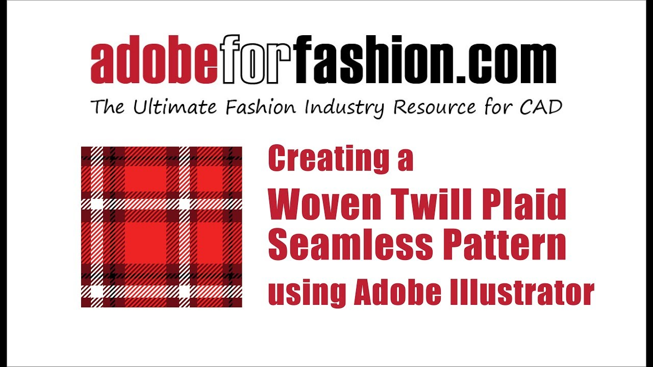Adobe for Fashion: How Create an Illustrator Plaid pattern with a Twill Weave