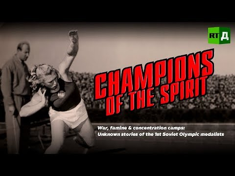 Champions of the spirit. Unknown stories of 1st Soviet Olympic medalists