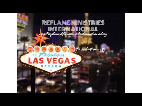 2018_REVIVAL TO LAS VEGAS_Reflame Ministries Int. Las Vegas