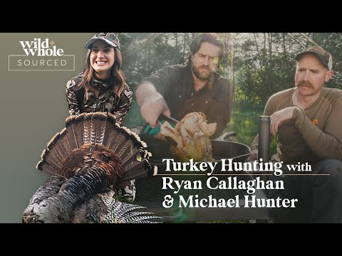 Turkey Hunting with Ryan Callaghan and Michael Hunter | S1E02 | Sourced