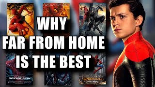 Why Far From Home is the Best Live Action Spider-Man Movie: Review/Breakdown