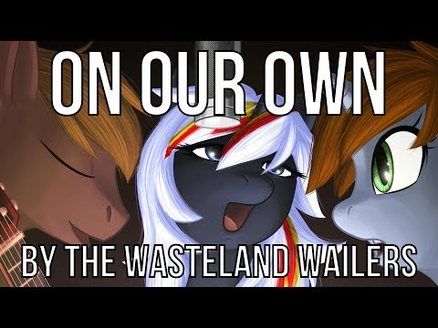 The Wasteland Wailers – On Our Own (feat. Brittany Church)