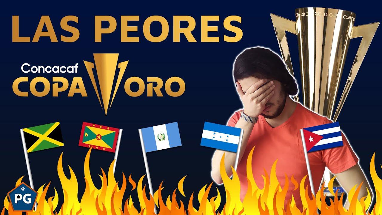 Las PEORES SELECCIONES de la COPA ORO CONCACAF (en toda la historia)