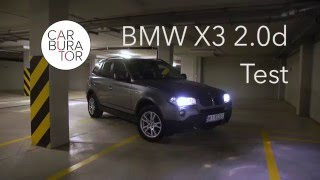 BMW X3 E83 20d XDrive - Test PL