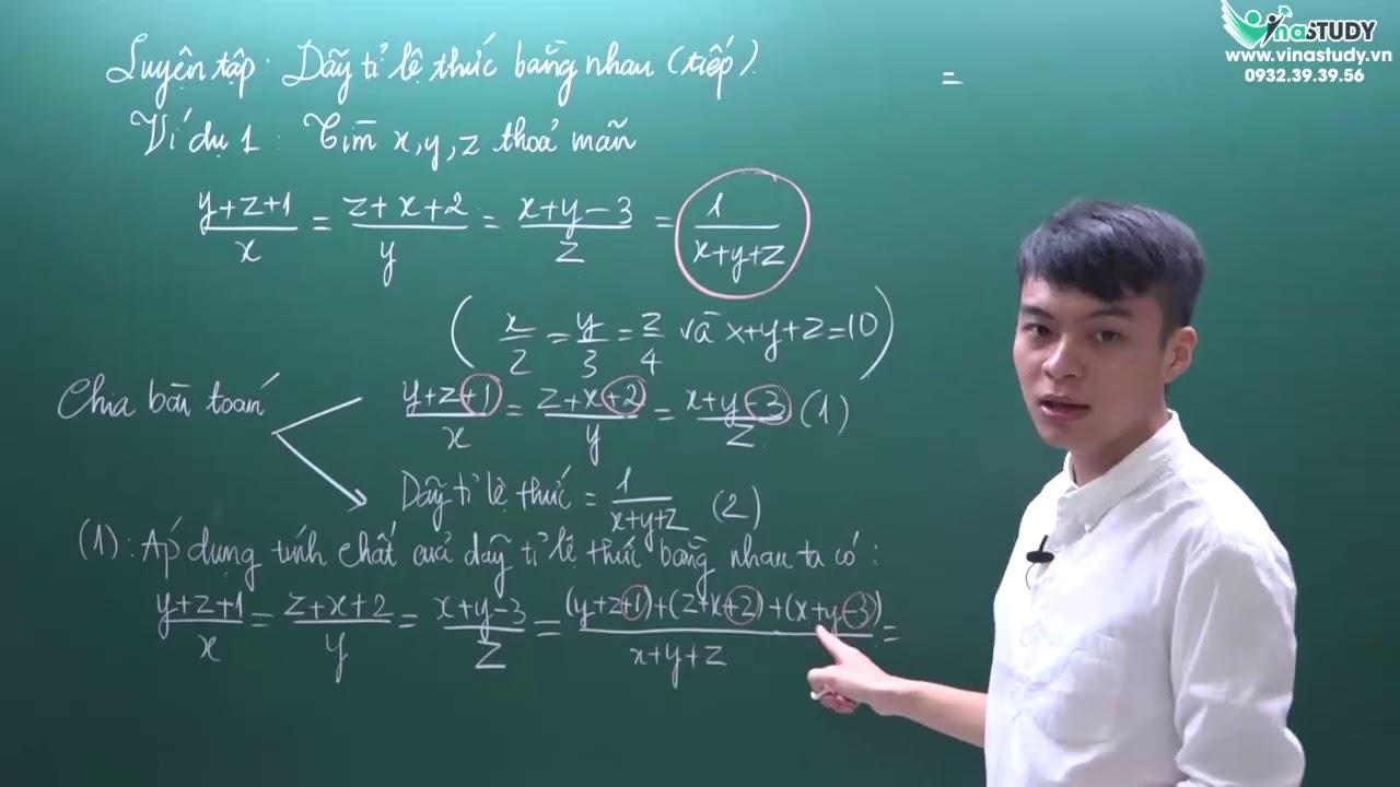 [Toán nâng cao lớp 7] - Luyện tập: Dãy tỉ lệ thức bằng nhau - Thầy Nguyễn Hùng Cường