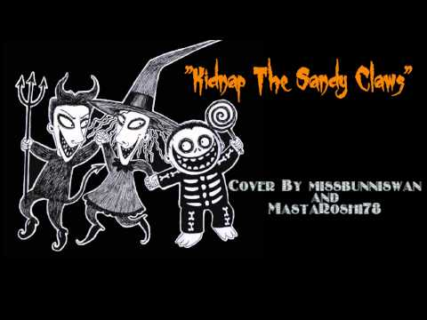 Kidnap the Sandy Claws - Cover with missbunniswan