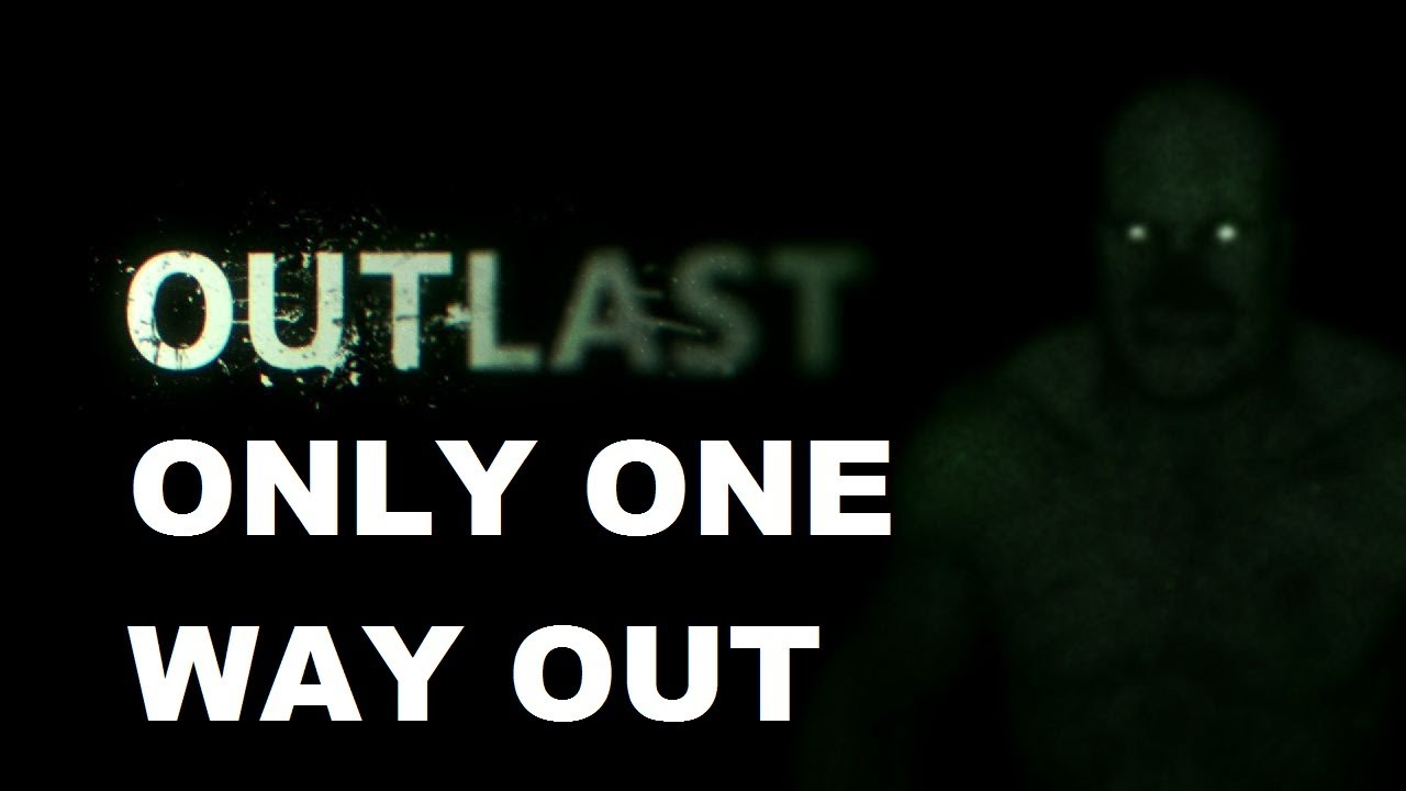Only one way out 19