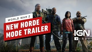 World War Z Horde Mode Announcement Trailer - IGN First