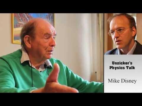 Unzicker's Real Physics Talk: Mike Disney