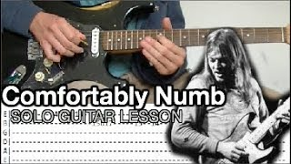 Pink Floyd - Comfortably Numb Solo 1 Guitar Lesson (WITH TABS)