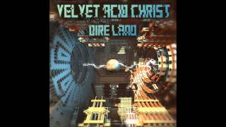 Velvet Acid Christ - Eye H8 U (Decoded Feedback Mix)