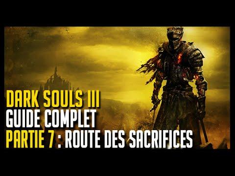 Guide Dark Souls 3 - Partie 7 : Route des sacrifices - Hoos Gaming
