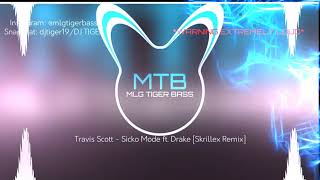 Travis Scott - Sicko Mode ft. Drake [Skrillex Remix] (BASS BOOSTED)