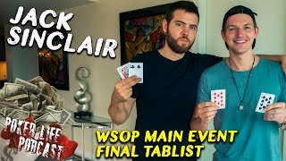 Can Jack Sinclair WIN $8,000,000!? WSOP Main Event FINAL TABLIST!!