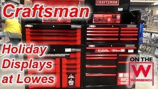 Lowes - Craftsman Displays November 2018