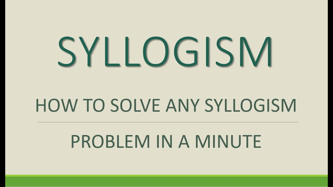 Solve any syllogism fast and easy youtube solve any syllogism fast and easy pooptronica