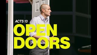 Open Doors // A Call To Move // Acts 13 // Pastor Brad Kirby