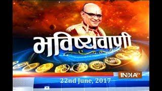 Bhavishyavani   22nd June, 2017 India TV
