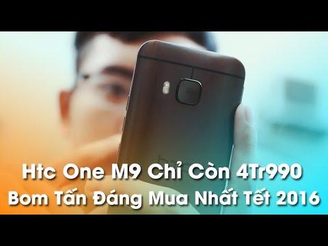 HTC One M9 giá chỉ còn 4tr990 - Bom tấn đang mua nhất Tết 2016