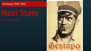 GCSE Germany 20: Was Nazi Germany a Totalitarian State?