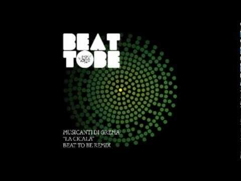 La Cicala (MusicantiDiGrema) - BEAT TO BE RMX