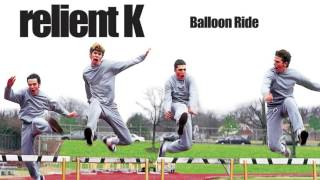 Watch Relient K Balloon Ride video