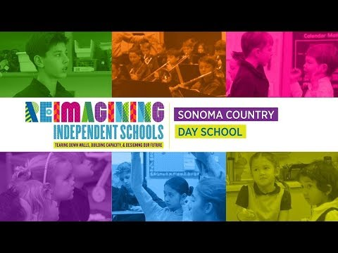 Reimagining Independent Schools: Sonoma Country Day School
