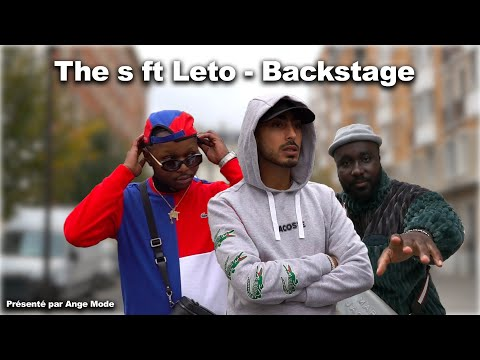 Youtube: THE S ft LETO – CA PUE LA RUE ( Les Backstages )