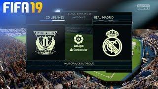 FIFA 19 - CD Leganés vs. Real Madrid @ Municipal de Butarque