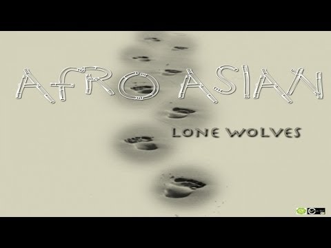 LONE WOLVES- AFRO ASIAN