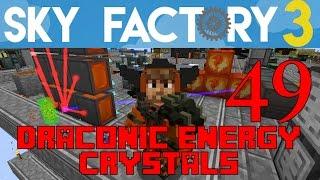 Ep 49 / Draconic Energy Network / Sky Factory 3.0 / FTB / Minecraft / Tutorial