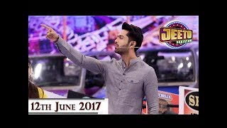 Jeeto Pakistan - Ramzan Special - 12th June 2017