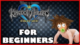 KINGDOM HEARTS 1 FINAL MIX FOR BEGINNERS