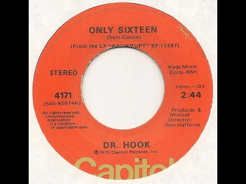 ONLY SIXTEEN - Dr. Hook  (1975)