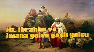 Hz. İbrahim ve İmana Gelen Yaşlı Yolcu - Uzman Psikolojik Danışman Sevim Nadir / MÜSİAD Bursa