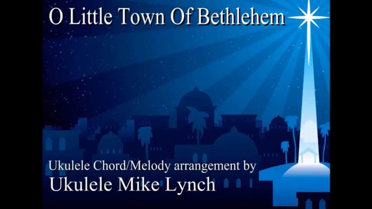 O little town of bethlehem chord melody arrangement by ukulele o little town of bethlehem chord melody arrangement by ukulele mike lynch hexwebz Image collections