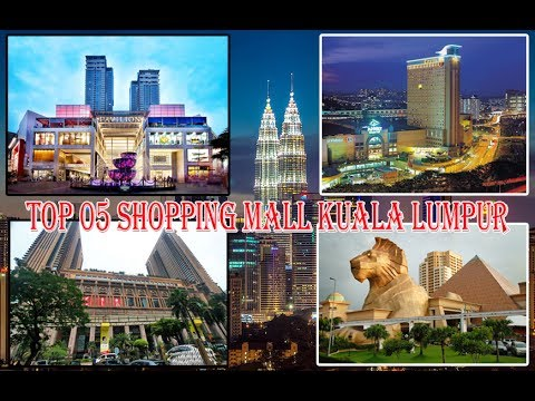 Top 05 Most Popular & Beautiful Shopping Mall in Kuala Lumpur | Best Mall For Tourist in Malaysia