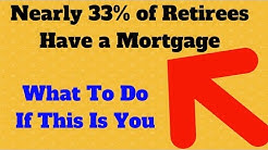 What To Do If You Retire With a Mortgage?