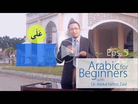 Arabic for Beginners - العربية للمبتدئين - Eps 5 - Bahasa Arab untuk Pemula