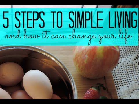5 things we did to simplify our life: What does simple living even mean?