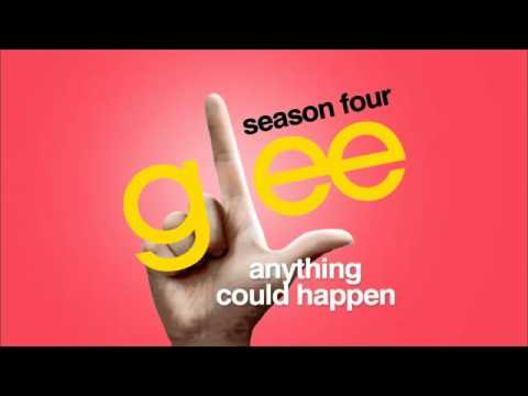 Glee - Anything Could Happen, We've Got Tonight