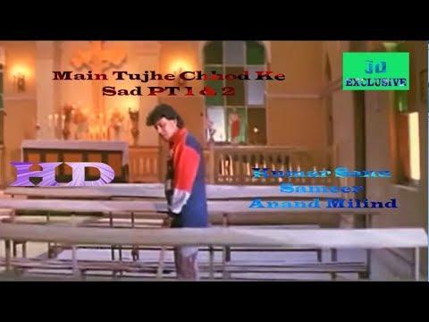Main Tujhe Chhod Ke SAD Version | Mithun | Dharmendra | Kumar Sanu | Trinetra | Bollywood Hits |