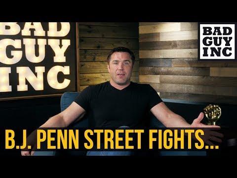 B.J. Penn's recents street fights...