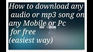how-to-download-any-audio-or-mp3-song-music-on-mobile-or-laptop-for-freeeasiest-way