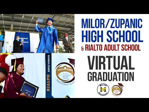 Milor/Zupanic High School & Rialto Adult School - Virtual Commencements