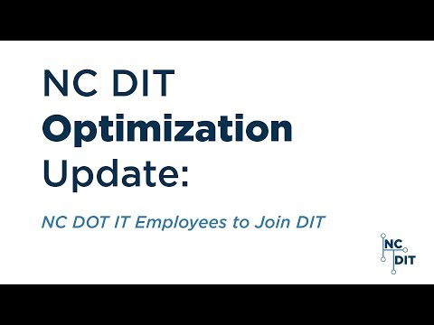 NC DIT Optimization Update: NC DOT IT Employees to Join DIT